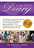 The PCOS Diary - from Struggle to Success, Rebecca Harwin, 1491293594