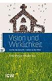 img - for Vision und Wirklichkeit: Kirche mit Zukunft - mitten in der Welt (Edition IGW 9) (German Edition) book / textbook / text book