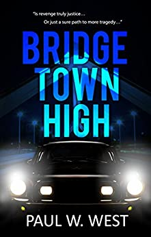 Bridgetown High by [West, Paul W.]