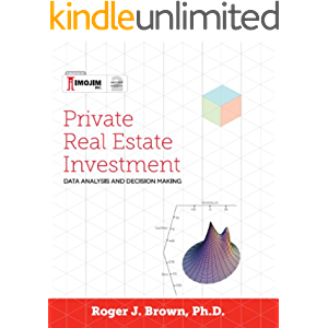 Private Real Estate Investment: Data Analysis and Decision Making: Second edition
