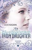 """""""The Iron Daughter (Harlequin Teen)"""" av Julie Kagawa"""