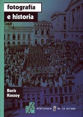 FOTOGRAFIA HISTRIA BORIS KOSSOY PDF