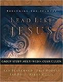 Lead Like Jesus Multimedia Curriculum, Ken Blanchard and Phil Hodges, 1404101292