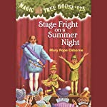 Magic Tree House, Book 25: Stage Fright on a Summer Night | Mary Pope Osborne