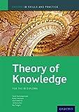 IB Theory of Knowledge Skills and Practice: Oxford IB Diploma Program