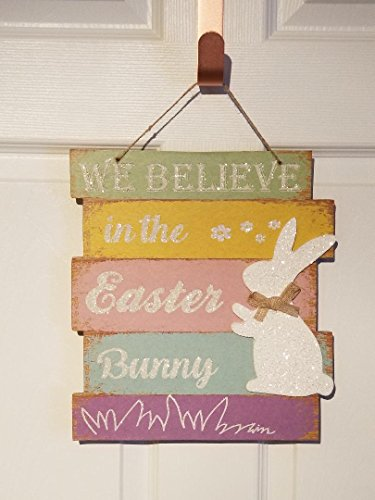 Glitter We Believe In The Easter Bunny Themed Hanging  Door Wall Sign