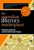 The Australian Writer's Marketpace 2013, , 0987251473