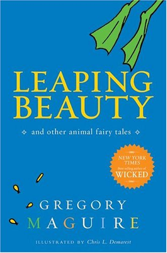 Leaping Beauty : And Other Animal Fairy Tales pdf epub