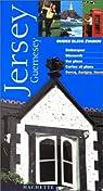 Guides bleus évasion. Jersey Guernesey par Bleu