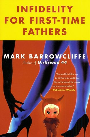 book cover of Infidelity for First-time Fathers