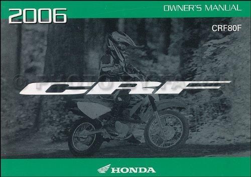 Manual Bike Dirt Owners (2006 Honda CRF80F Dirt Bike Owner's Manual Original Motorcycle)