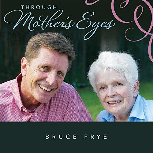 Through Mother's Eyes
