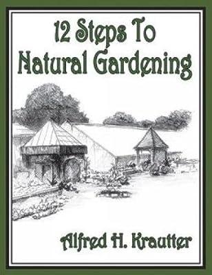 12 Steps to Natural Gardening
