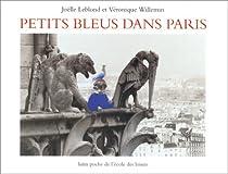 Petits bleus dans Paris par Leblond
