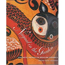 Nagual in the Garden: Fantastic Animals in Mexican Ceramics