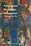 img - for Policy Games For Strategic Management: Pathways To The Unknown book / textbook / text book