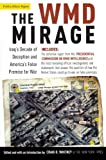 Book cover for The WMD Mirage: Iraq's Decade of Deception and America's False Premise for War