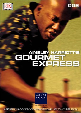 Ainsley Harriott's Gourmet Express (DK American Original) by DK Publishing