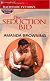 The Seduction Bid, Amanda Browning, 0373805934