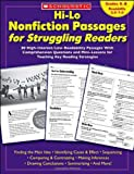 Hi-Lo Nonfiction Passages for Struggling Readers: 80 High-Interest/Low-Readability Passages With Comprehension Questions and Mini-Lessons for Teaching Key Reading Strategies: Grades 6–8