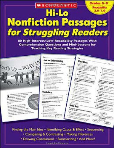 Hi-Lo Nonfiction Passages for Struggling Readers: Grades 68: 80 High-Interest/Low-Readability Passages With Comprehension Questions and Mini-Lessons for Teaching Key Reading Strategies