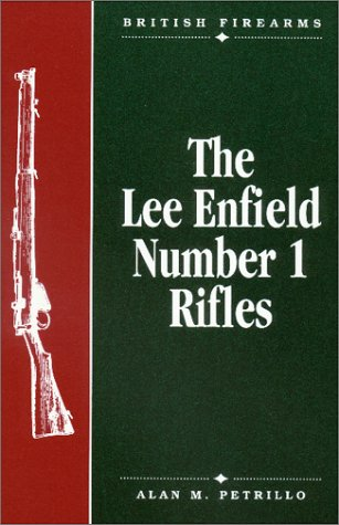 - The Lee Enfield Number One Rifles (British firearms)