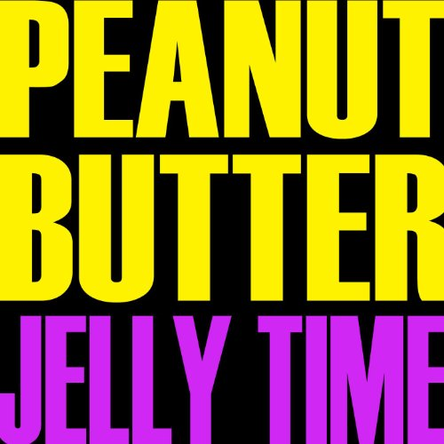 peanut butter jelly time - 5