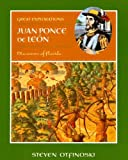 Juan Ponce de Leon, Steven Otfinoski, 0761416102