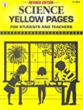 img - for Science Yellow Pages: For Students and Teachers Revised edition by People, Kids' Stuff; Frank, Marjorie published by Incentive Publications Paperback book / textbook / text book