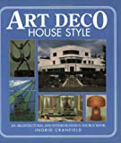 art deco homes Art Deco House Style: An Architectural and Interior Design Source Book