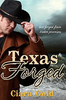 Texas Forged by [Gold, Ciara]