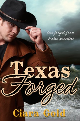 Book: Texas Forged by Ciara Gold