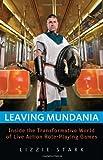 Leaving Mundania, Lizzie Stark, 1569766053