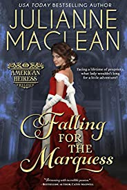 Falling for the Marquess (American Heiress Trilogy Book 2)