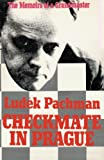 Checkmate in Prague the Memoirs of a Grandmaster, Ludek Pachman, 4871874931