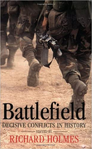 Book Battlefield: Decisive Conflicts in History