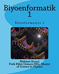 Biyoenformatik 1: Bioinformatics 1 (Turkish Edition)