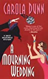 A Mourning Wedding, Carola Dunn, 0758209444
