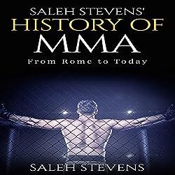 Saleh Stevens' History of MMA