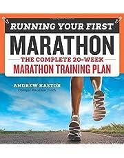 Running Your First Marathon: The Complete 20-Week Marathon Training Plan