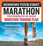 Running Your First Marathon: The Complete 20-Week