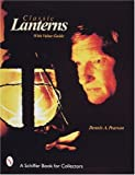 Classic Lanterns (Schiffer Book for Collectors)