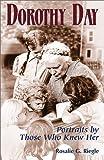 Dorothy Day, Rosalie G. Riegle, 1570754675