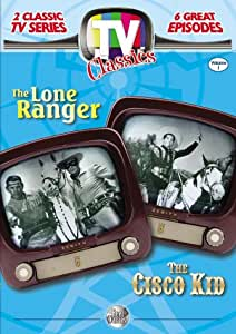 TV Classics: The Lone Ranger/Cisco Kid