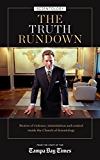 The Truth Rundown: Stories of violence, intimidation and control in the world of Scientology