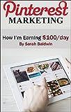 Pinterest Marketing - How I'm Earning $100/Day