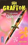 Q comme Querelle par Grafton