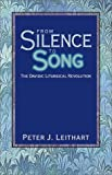 From Silence to Song, Peter J. Leithart, 159128001X