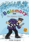 The Mystery Thief: A Sticker Storybook (Balamory)