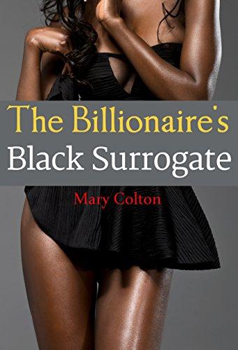 Search : The Billionaire's Black Surrogate (An Interracial BWWM Erotic Romance)